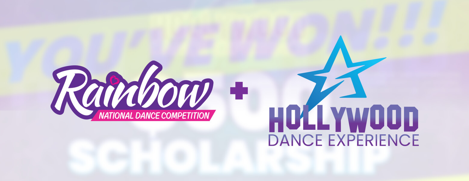 RAINBOW + HOLLYWOOD DANCE EXPERIENCE HIGH POINT WINNER $500 SCHOLARSHIPS