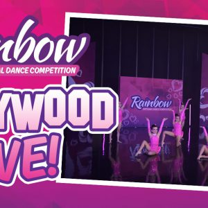 RAINBOW HOLLYWOOD LIVE COMPETITION
